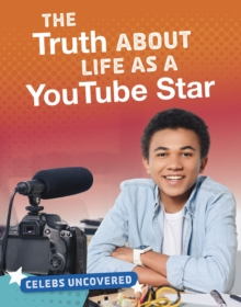 Image for The truth about life as a YouTube star