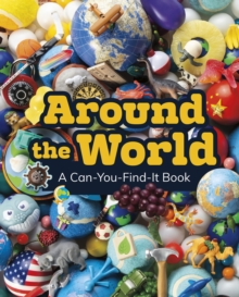Image for Around the world  : a can-you-find-it book