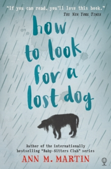 How to look for a lost dog - Martin, Ann M