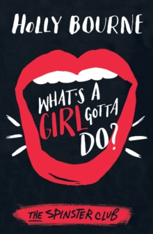 Image for What's a girl gotta do?