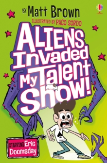 Image for Aliens invaded my talent show!