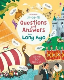 Image for Usborne lift-the-flap questions and answers about long ago