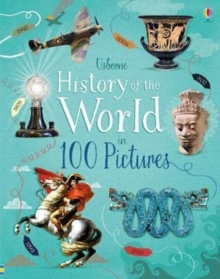 Image for Usborne history of the world in 100 pictures
