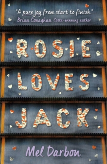 Rosie loves Jack - Darbon, Mel