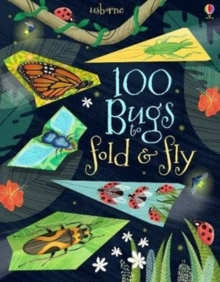 Image for 100 Bugs to Fold and Fly