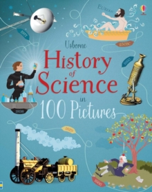 Image for Usborne history of science in 100 pictures