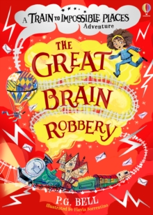 The great brain robbery - Bell, P.G.