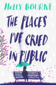 The places I've cried in public - Bourne, Holly