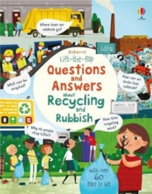 Lift the flap questions and answers about recycling and rubbish - Daynes, Katie