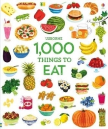 Image for Usborne 1000 things to eat