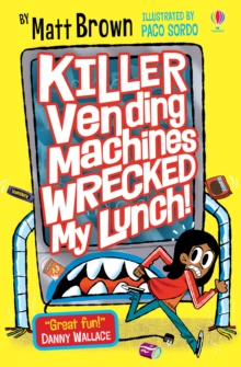 Image for Killer vending machines wrecked my lunch!