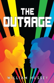 The outrage - Hussey, William