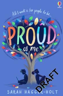Proud of me - Hagger-Holt, Sarah