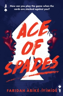 Ace of Spades - Abike-Iyimide, Faridah