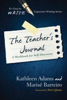 Image for The Teacher's Journal : A Workbook for Self -Discovery