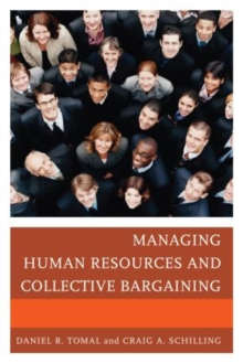 Image for Managing Human Resources and Collective Bargaining