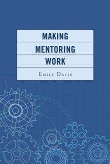 Image for Making Mentoring Work