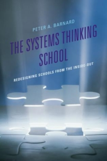 Image for The Systems Thinking School : Redesigning Schools from the Inside-Out