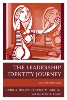 Image for The leadership identity journey  : an artful exploration
