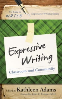 Image for Expressive writing  : classroom and community