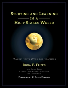 Image for Studying and learning in a high stakes world  : making tests work for teachers