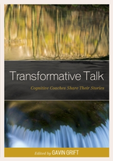 Image for Transformative talk  : cognitive coaches share their stories