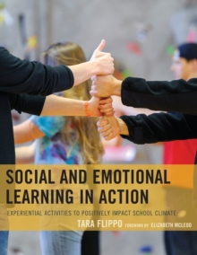 Image for Social and emotional learning in action  : experiential activities to positively impact school climate
