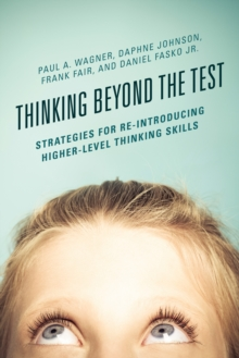 Image for Thinking Beyond the Test : Strategies for Re-Introducing Higher-Level Thinking Skills