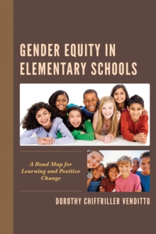 Image for Gender equity in elementary schools  : a road map for learning and positive change