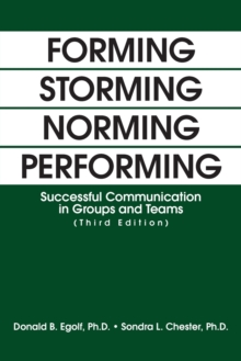 Image for Forming storming norming performing  : successful communication in groups and teams