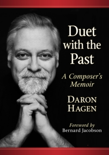 Image for Duet with the past: a composer's memoir