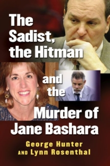 Image for The Sadist, the Hitman and the Murder of Jane Bashara