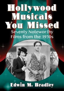 Image for Musicals You Missed : Seventy Hollywood Gems of the 1930s