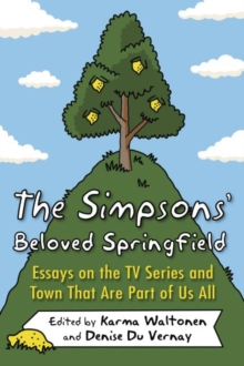 English Essays For Kids Image For The Simpsons Beloved Springfield  Essays On The Tv Series And  Town That Essay On Health also Business Etiquette Essay The Simpsons Beloved Springfield  Essays On The Tv Series And Town  Essay On English Literature