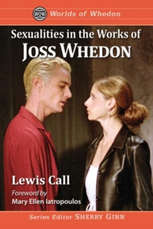 Image for Sexualities in the Works of Joss Whedon