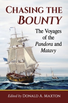 Image for Chasing the Bounty : The Voyages of the Pandora and Matavy