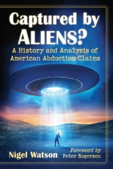 Image for Captured by aliens?  : a history and analysis of American abduction claims