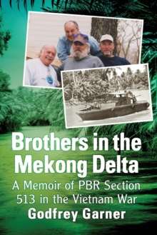 Image for Brothers in the Mekong Delta : A Memoir of PBR Section 513 in the Vietnam War