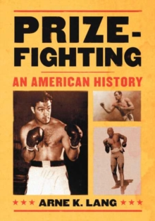 Image for Prizefighting : An American History