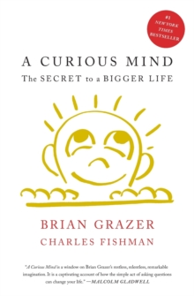 Image for A curious mind  : the secret to a bigger life