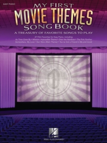 My First Movie Themes Songbook - Hal Leonard Publishing Corporation
