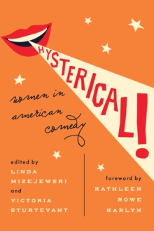 Image for Hysterical!  : women in American comedy