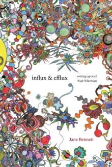 Image for Influx and Efflux : Writing Up with Walt Whitman