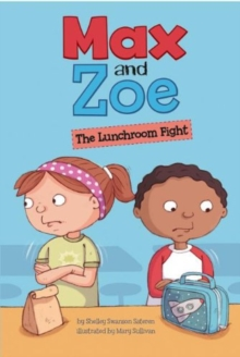 Image for Max and Zoe: The Lunchroom Fight