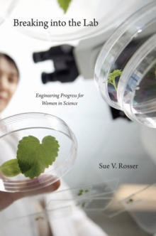 Image for Breaking into the Lab : Engineering Progress for Women in Science