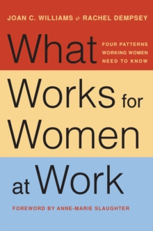 Image for What works for women at work  : four patterns working women need to know