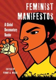 Image for Feminist manifestos  : a global documentary reader
