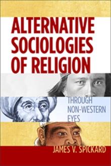 Image for Alternative sociologies of religion  : through non-Western eyes