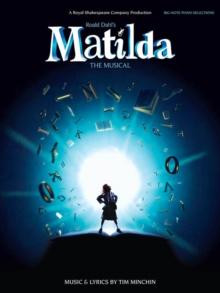 Image for Tim Minchin : Roald Dahl's Matilda - The Musical (Big Note Piano)