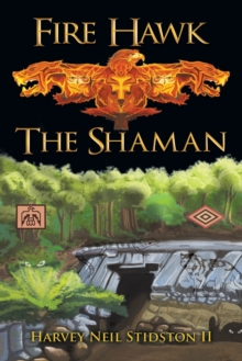 Image for Fire Hawk : The Shaman